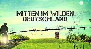 Andreas Kieling: Mitten im wilden Deutschland