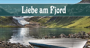 liebe am fjord zwei sommer