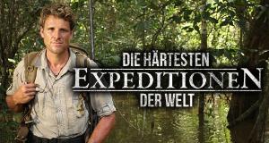Die härtesten Expeditionen der Welt