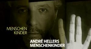 André Hellers Menschenkinder