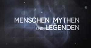 Menschen, Mythen und Legenden