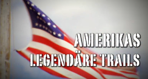 Amerikas legendäre Trails