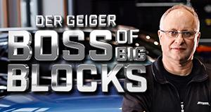 der geiger boss of big blocks