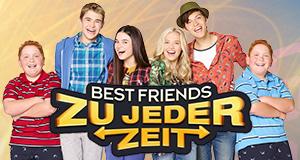 Best Friends - Zu jeder Zeit
