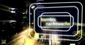 Bombis Nachtwache