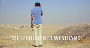 Die Siedler der Westbank