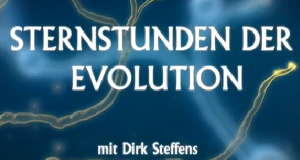Sternstunden der Evolution