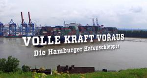 Volle Kraft voraus - Die Hamburger Hafenschlepper