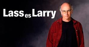 Lass Es, Larry