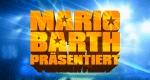 Mario Barth präsentiert