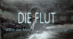 Die Flut - Wenn das Meer die Städte verschlingt