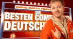 Mario Barth präsentiert: Die besten Comedians Deutschlands