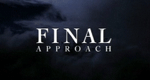 Final Approach - Im Angesicht des Terrors