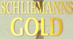 Schliemanns Gold