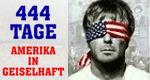 444 Tage - Amerika in Geiselhaft