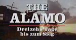 The Alamo - Dreizehn Tage bis zum Sieg