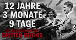 12 Jahre, 3 Monate, 9 Tage - Die Jahreschronik des Dritten Reichs