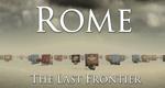 Rom - Die letzte Grenze