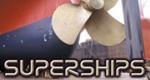 Superschiffe - Die Giganten der Weltmeere