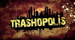 Trashopolis - Auf Müll gebaut