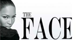 The Face mit Naomi Campbell