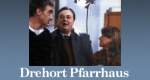 Drehort Pfarrhaus