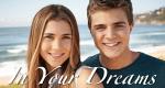 In Your Dreams – Sommer deines Lebens – Bild: NDR/Endemol Worldwide/Seven Network Australia