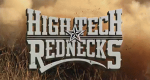 High Tech Rednecks – Bild: MAVTV