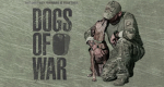 Dogs of War – Bild: A&E Television Networks, LLC.