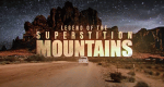 Legend of the Superstition Mountains – Bild: History Channel/Screenshot