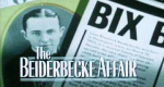 The Beiderbecke Affair