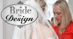 Bride by Design – Bild: TLC/Trium Entertainment