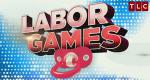 Labor Games – Bild: TLC/Screenshot