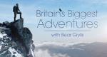Britain's Biggest Adventures with Bear Grylls – Bild: itv
