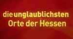 Die unglaublichsten Hessen