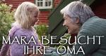 Mara besucht ihre Oma
