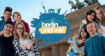 Berlin und wir!