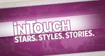 InTouch – Stars. Styles. Stories.