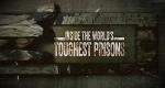 Locked Up! Die härtesten Gefängnisse der Welt