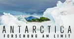 Antarctica: Forschung am Limit