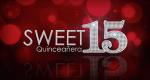 Sweet 15: Quinceañera