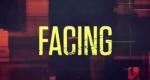 Facing ...