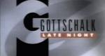 Gottschalks Late Night