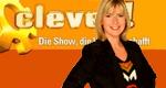 clever! - Die Show, die Wissen schafft