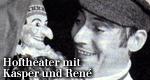 Hoftheater mit Kasper und René