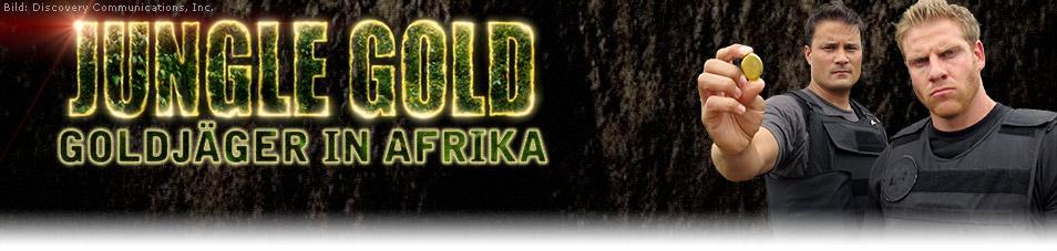 die schatzsucher goldrausch in afrika
