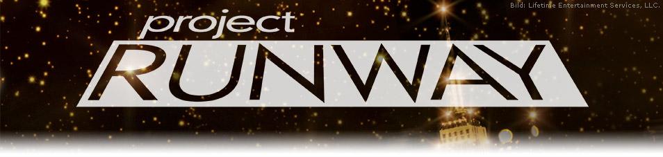 Project Runway - Designer gesucht!