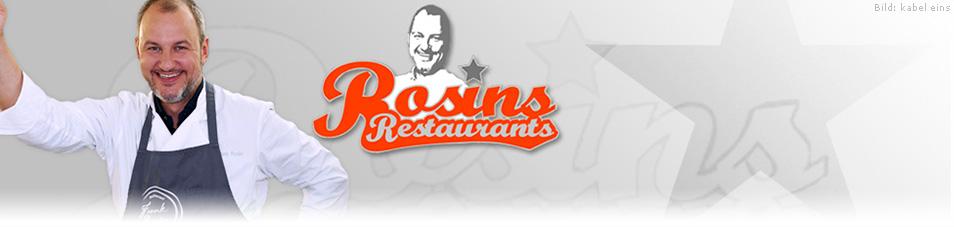 Rosins Restaurants – Ein Sternekoch räumt auf!