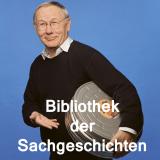 bibliothek der sachgeschichten