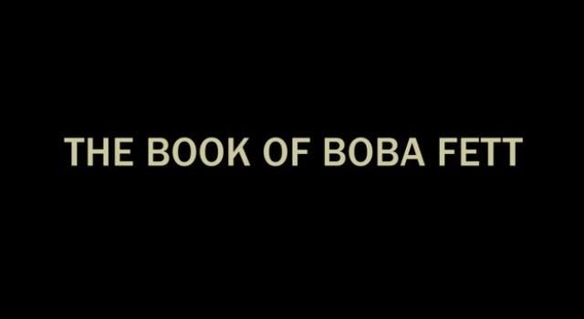 """The Book of Boba Fett""-Ankündigung (Screenshot)"